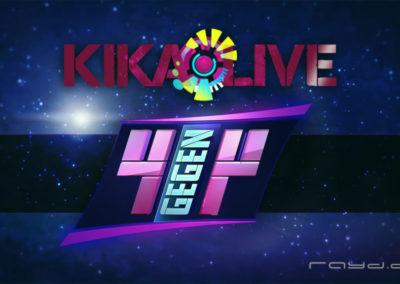 KIKA Live 4 vs. 4